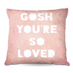 DiaNoche Designs - Pillow Woven Poplin - Rachel Burbees Loved Pink - Toss this decorative pillow on any bed, sofa or chair, and add personality to your chic and stylish decor. Lay your head against your new art and relax! Made of woven Poly-Poplin.  Includes a cushy supportive pillow insert, zipped inside. Dye Sublimation printing adheres the ink to the material for long life and durability. Double Sided Print, Machine Washable, Product may vary slightly from image.