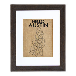 Fiber and Water - Hello Austin Art - If your heart's as big as Texas and your style is simply chic, this Austin wall map is perfect for your favorite setting. It's hand-pressed with water-based ink on natural burlap, then framed in distressed wood to make a rustic yet impressive addition to your decor.