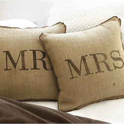 Ballard Designs - Mr & Mrs Burlap Pillows - Natural 100% burlap. Dry clean. Imported. A fun way to claim your favorite side of the sofa or bed. Our Mr. and Mrs. Pillows are screen-printed in chocolate on one side and hand finished with matching self-flange and plumped with a luxurious feather-down insert.Mr. & Mrs. Burlap Pillow features:. . .