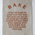 Bake Tea Towel - I have this tea towel hanging on the wall above my stove — looking at it never fails to make me smile.