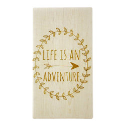 Milk & Honey LUxuries - Engraved Wooden Cutting Board, Life Is An Adventure - Solid maple hardwood cutting board doubles as a kitchen sign when not in use. Hand cut and sanded, then precision engraved in our home studio before being carefully sealed with food safe oil.