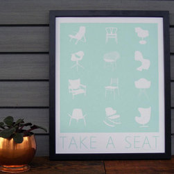 Take A Seat, Retro Poster, Mid-Century Modern Chair By reimagine furniture - If you love and appreciate design, this fun little poster is for you. It's so pretty and yet interesting. Each style of chair is better than the last.