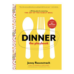 Dinner: The Playbook: A 30-Day Plan for Mastering the Art of the Family Meal - Jenny Rosenstrach's first book has earned a permanent place on my kitchen counter — it has the stains and worn-out spine to prove it. I can't wait to get my hands on her new book, as it promises loads of tips for dealing with picky eaters.