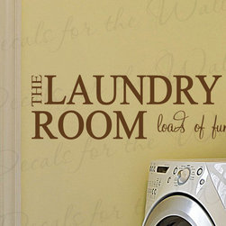 Decals for the Wall - Wall Quote Decal Sticker Vinyl Art Lettering Loads of Fun Laundry Room LA18 - This decal says ''The laundry room, loads of fun''