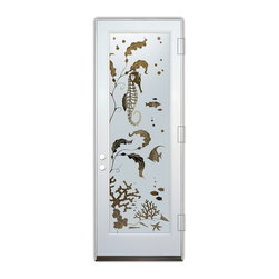 Sans Soucie Art Glass (door frame material Plastpro) - Glass Front Entry Door Sans Soucie Art Glass Aquarium Seahorse - Sans Soucie Art Glass Front Door with Sandblast Etched Glass Design. Get the privacy you need without blocking light, thru beautiful works of etched glass art by Sans Soucie!  This glass is semi-private.  (Photo is view from outside the home or building.)  Door material will be unfinished, ready for paint or stain.  Bronze Sill, Sweep.  Satin Nickel Hinges. Available in other sizes, swing directions and door materials.  Tempered Safety Glass.  Cleaning is the same as regular clear glass. Use glass cleaner and a soft cloth.