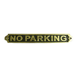 Renovators Supply - Garden Signs Polished Brass Garden Sign Outdoor Plaque No Parking | 17129 - Garden Sign, Outdoor Plaque. The writings on the wall with these elegant and traditional plaques. Simple and to the point these plaques provide a touch of class to any home or business. Stop unwanted parking on your property or at your business. Keep fire lanes clear of parked cars. Made of 100% brass each is polished and lacquered to resist tarnishing and will provide a lifetime of good use. Measures: 2 3/16 inch x 10 15/16 inch