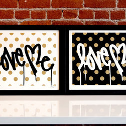 """Curtis Kulig """"Love Me,"""" Forever Gold/Black - Curtis Kulig is known for his amazing """"Love Me"""" street art. I love these prints in black and white and gold polka dots. They're part edgy and part glam, and I'm all about them!"""