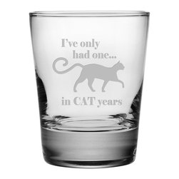 Susquehanna Glass - Cat Years Double Old Fashioned Glass, 13.25oz, S/4 - Each 13.25 ounce tumbler is sand etched with a playful cat-themed design. Dishwasher safe. Sold as a set of four. Made and decorated in the USA.