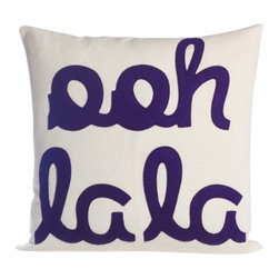 alexandra ferguson - Ooh La La Pillow By Alexandra Ferguson - 16X16, Purple, Cream Canvas - Our OOH LA LA pillow by Alexandra Ferguson its playful typography pillows made of environmentally conscious products such as felt created from post-consumer recycled water bottles.