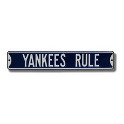 Authentic Street Signs - New York Yankees Yankees Rule MLB Street Sign - Check out this great street sign. It's made from heavyweight stamped steel with deep embossed letters and automotive-grade enamel. The bright colors and authentic graphics lets everyone know where your loyalties lie, and it has a classic look that leaves a great impression. It's perfect for your Man Cave, Game Room, Office or anywhere you want to show love for your favorite team.