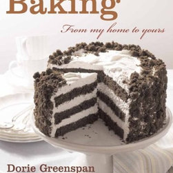 Baking: From My Home to Yours by Dorie Greenspan - Dorie Greenspan wrote recipes for and with Julia Child. Um, her baking cookbook is a must-have for your kitchen. I just love her.
