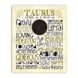 Taurus • Zodiac Typography Print, 16x20 - Designed with a snug-fit full page of typography, this print highlights the positive traits that are commonly associated with each astrological sign. A unique medallion in the center features a custom designed constellation graphic. The zodiac sign symbol punctuates the last line. A sprinkling of stars, fun lettering and neutral colors make this easy to hang with different decor styles. Gold & black on ivory.