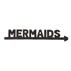 Handcrafted Nautical Decor - Rustic Cast Iron Mermaids Sign 19'' - Ideal for posting in a room featuring a  beach Decor theme, this Rustic Cast Iron Mermaids Sign 19'' lets people  know your affinity for sealife and for mermaids. Ideal for any  nautical themed home or  beach theme  homes. This  distinctive sign    will be a perfect nautical gift,  or make you  feel  like you're on the    beach when at  home or the office. --19'' Long x 1'Wide x 3'' High----    Handcrafted from cast iron by our master artisans--    --    Solid, sturdy, and durable--    --    Easily mountable---- --Sign requires two screws for easy mounting (not included)