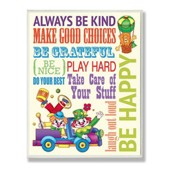 Stupell Industries - Always Be Kind Colorful Clowns Typography - Made in USA. Ready for Hanging. Hand Finished and Original Artwork. No Assembly Required. 15 in L x 0.5 in W x 10 in H (3 lbs.)The Kid's Room by Stupell is offering great new wall plaques for the lil' one's.  All plaques are mounted on half inch thick MDF wood and are made in USA!  Featuring original artwork, each plaque comes hand finished with hand painted edges and a sawtooth hanger on the back for instant use.