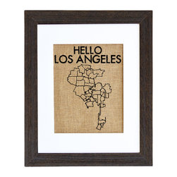 Fiber and Water - Hello Los Angeles Art - You love LA! So flaunt it with this intriguing wall map. Hand-pressed on natural burlap and given a distressed wood frame, this piece makes a simply stylish statement in your favorite setting.