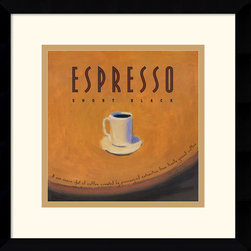 Amanti Art - Espresso Framed Print by Jillian David Design - Get your espresso pick me up with this art print from Jillian David Design. Terrific for the kitchen, bistro or study, this tantalizing decor piece is a must-have for espresso lovers!
