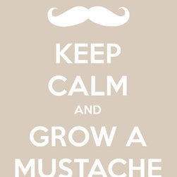 "Keep Calm Collection - Keep Calm and Grow A Mustache, premium art print (light khaki) - High-quality art print on heavyweight natural white matte fine art paper. Produced using archival quality inks giving the print a vivid and sharp appearance. Custom trimmed with 1"" border for framing."