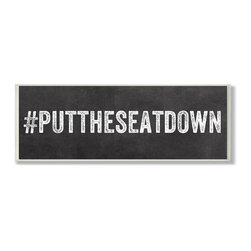Stupell Industries - #PUTTHESEATDOWN Hastag Bath Wall Plaque - Made in USA. Ready for Hanging. Hand Finished and Original Artwork. No Assembly Required. 17 in L x 0.5 in W x 7 in H (2 lbs.)Point your guests in the right direction with elegant bathroom plaque. This decorative wall plaque is crafted of sturdy fiberboard with hand-finished coved borders, each plaque comes with a sawtooth hanger for easy installation on bathroom doors or walls.
