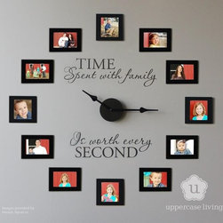 "Wall Expressions - Clocks: ""Time spent with family is worth every second"". Frame your favorite snapshots and voila…you'll have a conversation piece that is totally ""YOU-nique""!! This would make a great gift for the holidays too!"