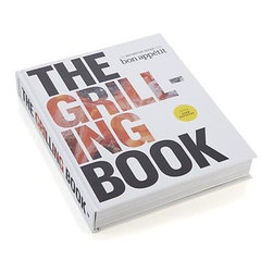The Grilling Book Cookbook - The definitive guide from Bon App�tit serves as coach and companion, revealing how to coax the maximum flavor from meals cooked over fire. Straightforward wisdom on everything from tools, charcoal, secrets, seasoning tips and fire mastery informs over 350 recipes for every course, every occasion. From the simplest steak to the range of pizza possibilities, fall-apart tender ribs to salads, slaws and sides, this quintessential primer is the grilling guide for every cook, from novice to professional.