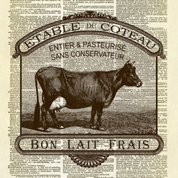 "Altered Artichoke - Fresh Milk French Cow Dictionary Art Print, Sepia - This print features our exclusive design a French advertisement for fresh milk featuring an antique illustration of a cow. It basically says, ""Good fresh milk. Pasteurized with preservatives."" This is the perfect print for your kitchen or dining room decor."