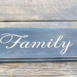 """Prim Family Sign, Primitive Sign, Country Sign, Home Decor, Wall Hanging - Created from 3/4"""" thick reclaimed wood that has been painted black and distressed for that great prim look. The word """"family"""" has been added."""