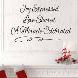 Decals for the Wall - Wall Decal Quote Sticker Vinyl Art Lettering Adhesive Joy Expressed Christmas C7 - This decal says ''Joy expressed, love shared, a miracle celebrated''