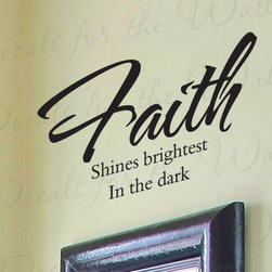 Decals for the Wall - Wall Decal Quote Sticker Vinyl Faith Shines Brightest in the Dark Religious R21 - This decal says ''Faith shines brightest in the dark''