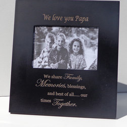 Havoc Gifts - 'We Love You Papa' Verse Frame - Engraved lettering gives this timeless frame an understated sophistication that's sure to make precious moments and professionally shot photos shine. It comes ready to display with an easel back and simple sawtooth hanger.   9.5'' W x 10.25'' H x 0.5'' D Holds 4'' x 6'' photo Wood / glass / paper Easel back / sawtooth hanger Imported