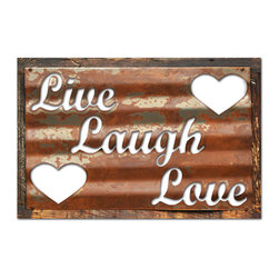Live Laugh Love Metal Sign Wall Decor 19 x 26 - Live Laugh Love Metal Sign Wall Decor This Live Laugh Love corrugated rustic barn wood sign measures 19 inches by 26 inches and weighs in at 4 lb(s). This corrugated rustic barn wood sign is hand made in the USA using heavy gauge american steel mounted on a reclaimed bard wood frame. It then undergoes a vintaging process by hand to give it an aged look and feel.