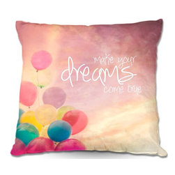 DiaNoche Designs - Pillow Woven Poplin - Sylvia Cooks Make Your Dreams Come True - Toss this decorative pillow on any bed, sofa or chair, and add personality to your chic and stylish decor. Lay your head against your new art and relax! Made of woven Poly-Poplin.  Includes a cushy supportive pillow insert, zipped inside. Dye Sublimation printing adheres the ink to the material for long life and durability. Double Sided Print, Machine Washable, Product may vary slightly from image.