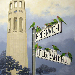 "The Wild Parrots of Telegraph Hill, San Francisco Coit Tower. Original painting - ""The Wild Parrots of Telegraph Hill"" is an extra large canvas of 50""x 60""."