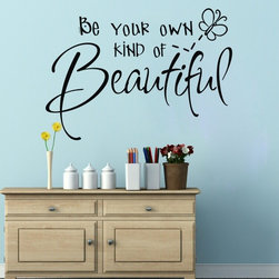 ColorfulHall Co., LTD - Home Wall Decal Be Your Own Kind Of Beautiful - Home Wall Decal Be Your Own Kind Of Beautiful