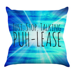 "Kess InHouse - Ebi Emporium ""Puh-lease"" Blue Aqua Throw Pillow (18"" x 18"") - Rest among the art you love. Transform your hang out room into a hip gallery, that's also comfortable. With this pillow you can create an environment that reflects your unique style. It's amazing what a throw pillow can do to complete a room. (Kess InHouse is not responsible for pillow fighting that may occur as the result of creative stimulation)."