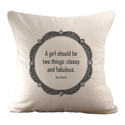 """Coco Chanel Quote: """"A girl should be two things"""" Pillow - Leave it to the classic queen of fashion to come up with this timeless wisdom. """"A girl should be two things — classy and fabulous"""" makes a statement on this tasteful ivory accent pillow. Keep it visible to remind you just how classy and fabulous you are!"""