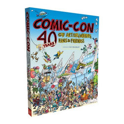 Comic-Con 40 Years of Artists, Writers, Fans and Friends - Are you a fan of Comic-Con? Then this tome is a must have!