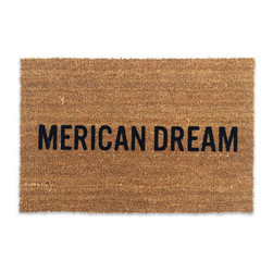 Reed Wilson - Merican Dream Door Mat - These mats are manufactured in the USA from natural coir (coconut) fiber bristles, which are inserted into a weatherproof vinyl backing. Designs are applied through an electrostatic flocking process, which permanently bonds the colored fibers to the coir fibers.