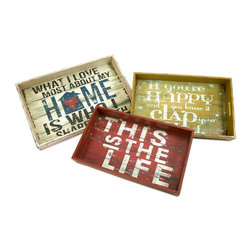 Imax Worldwide Home - Morris Home Happy and Life Trays - Set of 3 - Set of 3. Material: 100% MDF. 17.5-19-20.5 in. H x 10.25-12-13.5 in. W x 2.25-2.5-2.75 in. D. Weight: 6.94 lbs.This set of three trays feature bold sayings you will be proud to display in your home.