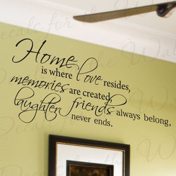 Decals for the Wall - Wall Decal Quote Sticker Vinyl Lettering Home is Where Love Resides Family F65 - This decal says ''Home is where love resides, memories are created, friends always belong, laughter never ends.''
