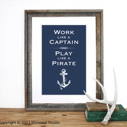 Play like a Pirate Screenprint by Monorail - I'm not usually a big fan of inspirational quotes, but this is a mantra I can most certainly get behind. I love the playful expression and that it's available in pretty much any color of the rainbow.
