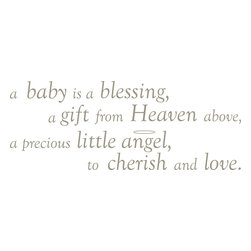 "WallPops - Baby is a Blessing - Wall Wishes Wall Decals - A Baby is a Blessing wall decal brings love to the walls of your nursery! This sweet wall quote is a darling poem to cherish, and a wonderful sentiment for your baby.  A Baby is a Blessing Wall Wishes come on a single 17 1/4"" x 39"" sheet and contains 8 total pieces. WallPops are totally removable, and repositionable."