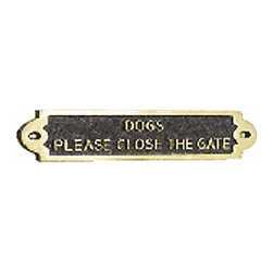 Renovators Supply - Garden Signs Brass Garden Sign Dogs Please Close The Gate | 17130 - Garden Sign, Outdoor Plaque. The writings on the wall with these elegant and traditional plaques. Make your home or business SAFE by warning others of a potential dog treat. Keep unwanted visitors AWAY. Made of 100% brass each is polished and lacquered to resist tarnishing and will provide a lifetime of use. Can be used indoors or outdoors. Exactly what every dog owner needs! Measures: 2 3/16 inch x 10 15/16 inch