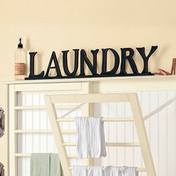 Ballard Designs - Laundry Letters - You'll spend a fair amount of time there, so make your laundry room feel as nice as the other areas of your home. These large, hand-crafted wood laundry letters will bring a smile to your face each time you enter the room.