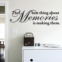 ColorfulHall Co., LTD - Home Wall Sticker The Best Thing about Memories is Making Them - Home Wall Sticker The Best Thing about Memories is Making Them