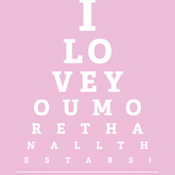 "Keep Calm Collection - I Love You More Than All The Stars, eye chart print (light pink) - High-quality art print on heavyweight natural white matte fine art paper. Produced using archival quality inks giving the print a vivid and sharp appearance. Custom trimmed with 1"" border for framing."