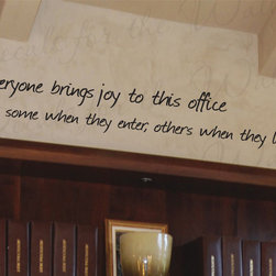 Decals for the Wall - Wall Decal Art Sticker Quote Vinyl Lettering Decoration Graphic Office Funny O2 - This decal says ''Everyone brings joy to this office. Some when they enter, others when they leave.''