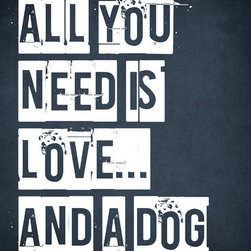 Keep Calm Collection - 'All You Need Is Love and a Dog' Wall Decal - This premium wall decal sticks to virtually any surface and can be removed and repositioned 100 times or more, without leaving any residue or removing paint from walls. The decal is made from a fabric material with self adhesive backing for easy peel and stick installation. This wall decal includes a 1 inch white border. Recommended for indoor use only. Installation instructions included. Printed in the USA, using archival pigment based inks.