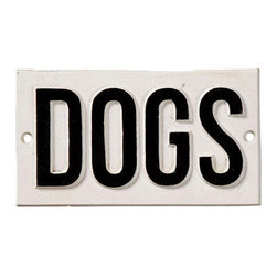 'Dogs' Cast Iron Sign - Sturdy and made to last, the Cast Iron Dogs sign is an ideal touch to any gate or wall when you want to politely make guests and intruders aware of what lies beyond your fence. Cast iron signs make thoughtful housewarming gifts that stand the test of time.