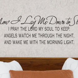 Decals for the Wall - Wall Quote Decal Sticker Vinyl Now I Lay Me Down to Sleep Bible Religious R47 - This decal says ''Now I lay me down to sleep, I pray the Lord my soul to keep. Angels watch me through the night, and wake me with the morning light.''