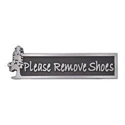 "Atlas Signs and Plaques - Evergreen Please Remove Shoes Sign 9"" x 3"", Pewter, Raised - The Evergreen Please Remove Shoes Sign gets the point across that you prefer stinky feet to dirty shoes in your home, cabin, or cottage.  Complete with a pretty little pine tree that won't ever lose its needles."